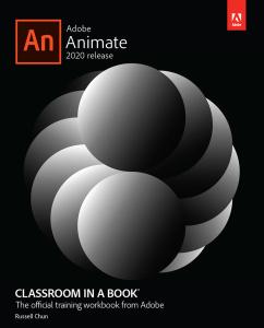 Adobe Animate Classroom in a Book (2020 release)  [AhLaN]