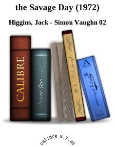 the Savage Day (1972) - Higgins, Jack