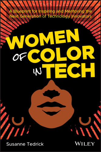 Women of Color in Tech A Blueprint for Inspiring and Mentori