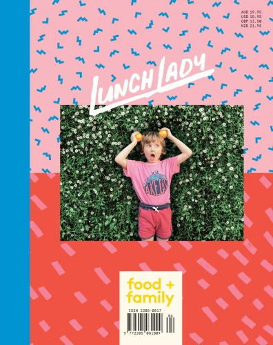 Lunch Lady Magazine - Issue 16 - September (2019)