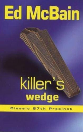 Ed McBain - 87th Precinct 07 - Killer's Wedge