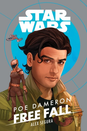 Star Wars Poe Dameron  Free Fall by Alex Segura
