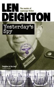 Yesterday's Spy - Len Deighton