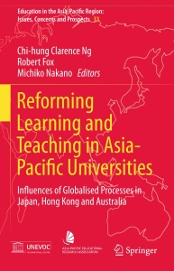 Reforming Learning and Teaching in Asia-Pacific Universities- Influences of Global...