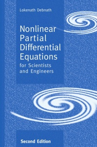 Nonlinear Partial Differential Equations for Scientists and Engineers, Second Edit...