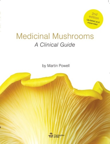Medicinal Mushrooms - A Clinical Guide, 2nd Edition