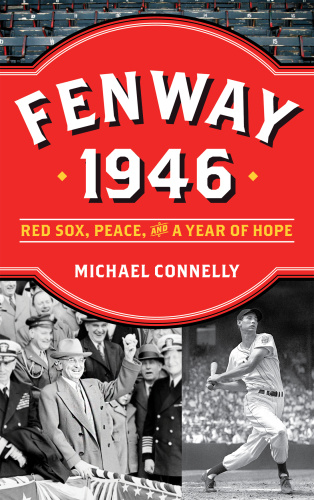 Fenway 1946 Red Sox, Peace and a Year of Hope