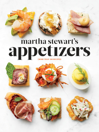 Martha Stewart ' s Appetizers