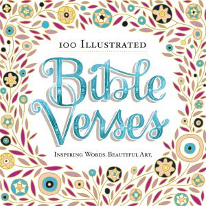 100 Illustrated Bible Verses   Inspiring Words, Beautiful Art