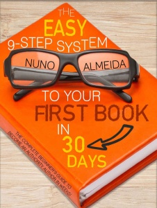 The Easy 9-Step System to Your First Book in 30 Days