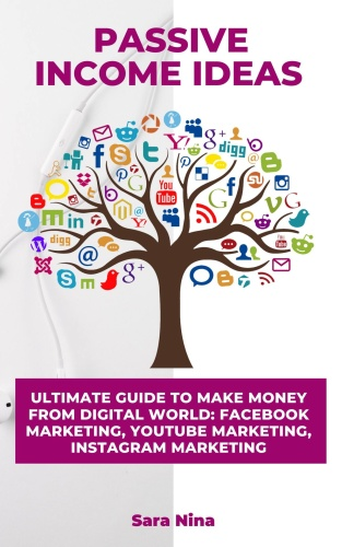 Passive Income Ideas Ultimate Guide to Make Money From Digital World