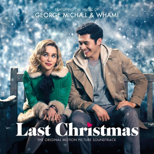 George Michael & Wham!   Last Christmas (The Original Motion Picture Soundtrack) (...