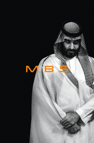 MBS  The Rise to Power of Mohammed Bin Salman by Ben Hubbard
