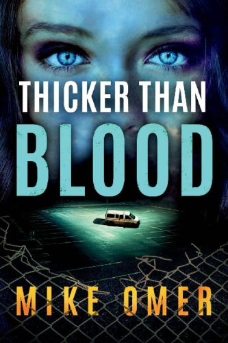 Thicker than Blood by Mike Omer