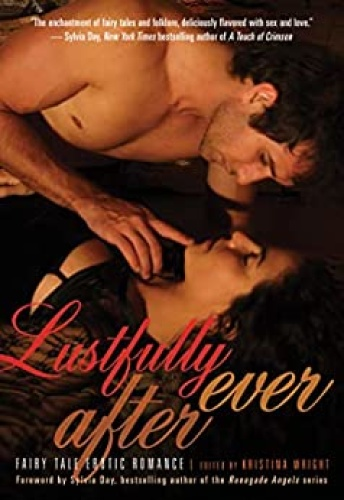 Lustfully Ever After  Fairy Tale Erotic Romance