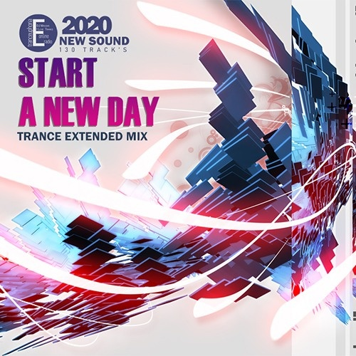 VA   Start a New Day Trance Extended Mix (2020)