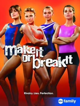 Make It or Break It - Giovani campionesse - Stagione 2 (2011) [Completa] .avi DLMux MP3 ITA