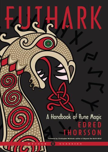 Futhark A Handbook of Rune Magic, New Edition (Weiser Classics)