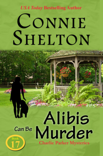 Alibis Can Be Murder by Connie Shelton