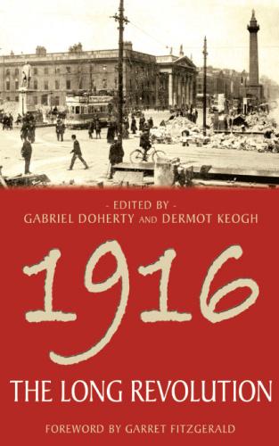 1916 - The Long Revolution