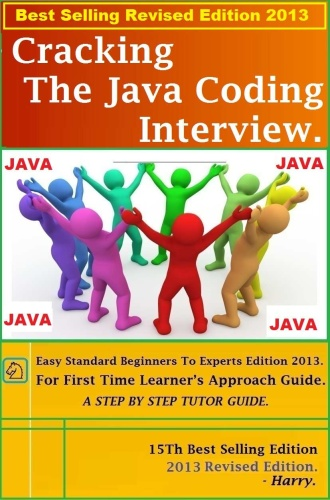 ing the Java Coding Interview Best Selling Revised Edition Ed 15 (2013)