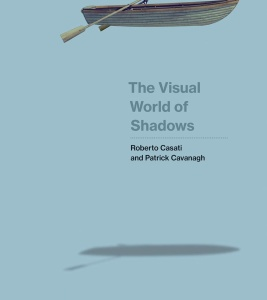 The Visual World of Shadows (The MIT Press)