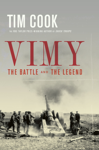 Vimy   The Battle and the Legend