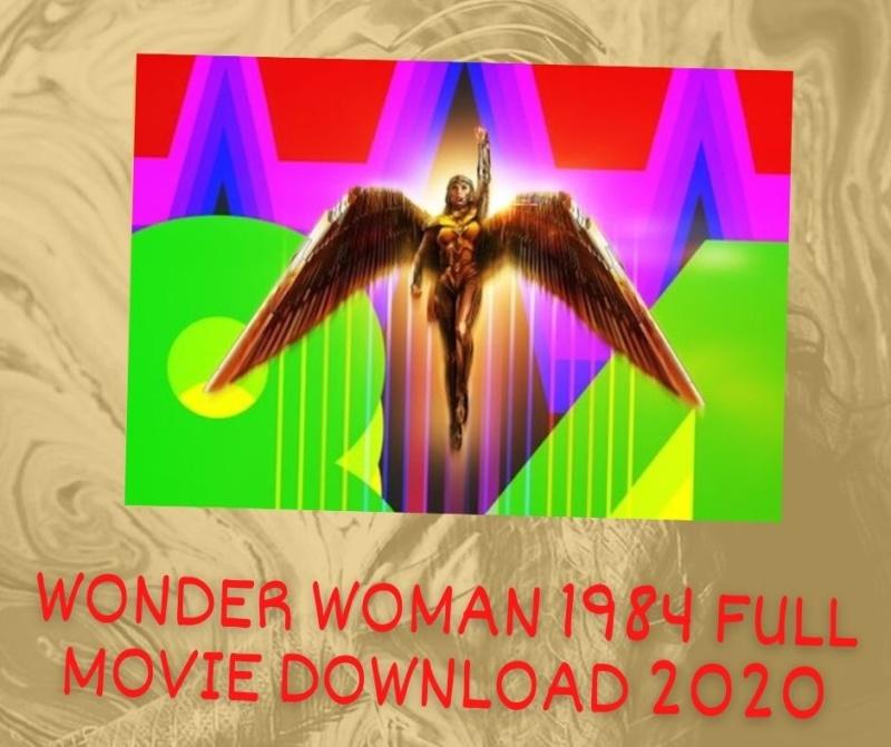 Wonder Woman 1984 full movie download in hindi filmyzilla 720p in 2020